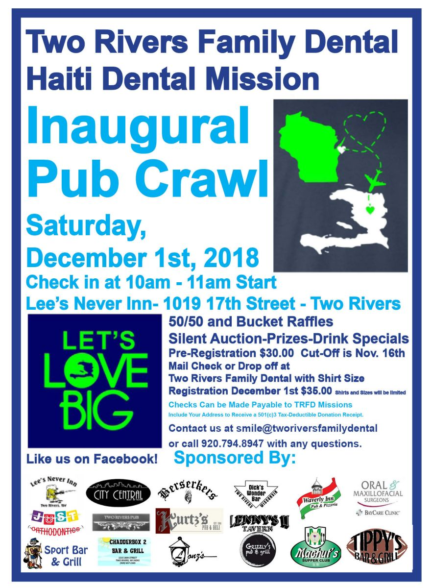 Two Rivers Family Dental Haiti Dental Mission 1st Annual Pub Crawl